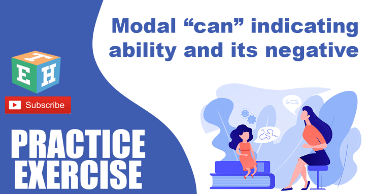 """Modal """"can"""" indicating ability and its negative Practice Exercise"""