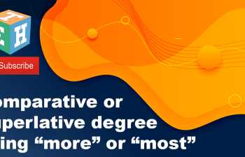 """Comparative or superlative degree using """"more"""" or """"most'"""