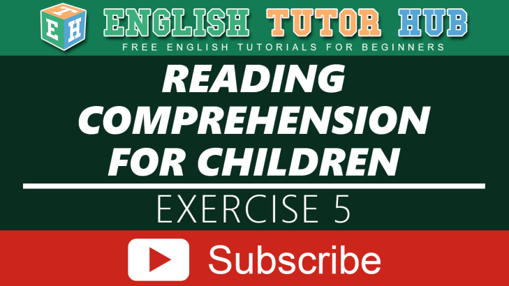 Reading Comprehension for children Exercise 5
