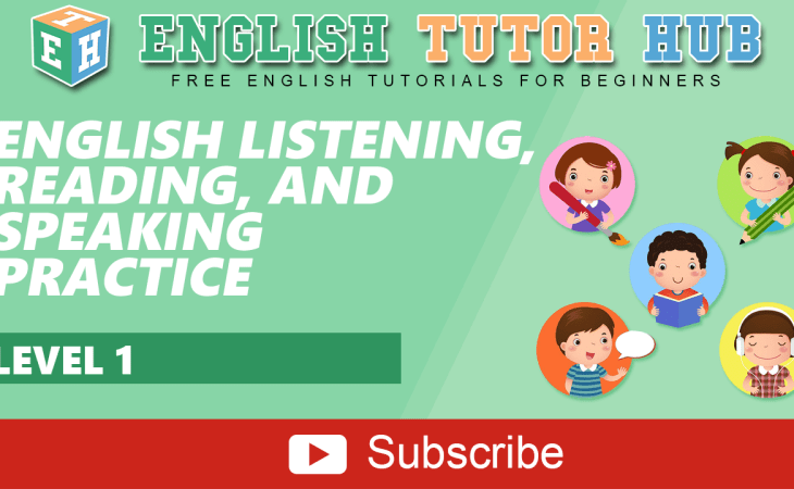 English Listening, Reading and Speaking Practice || Level 1