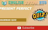 Present Perfect | Grammar Quiz