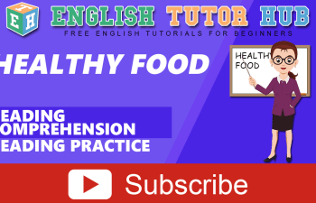 Reading Comprehension for Healthy Food