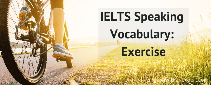 IELTS Speaking Sample: Physical Exercise