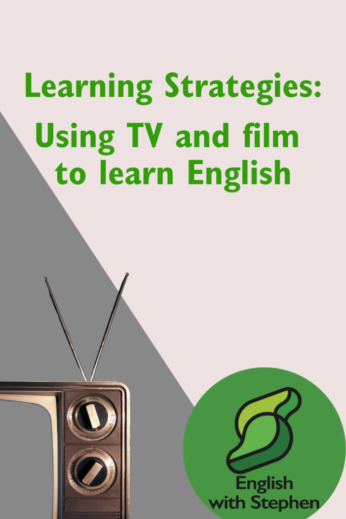 Part of an old-style TV with an aerial in the bottom left corner. Text: Learning Strategies - Using TV and film to learn English