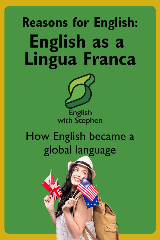 Reasons why English is the lingua franca