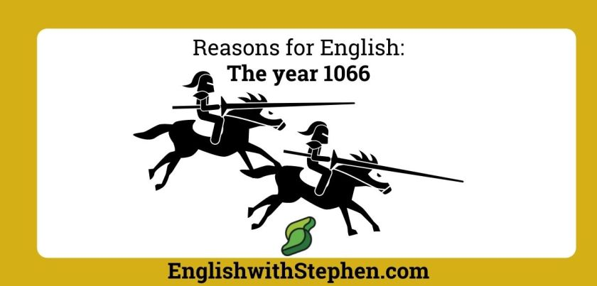 Two knights galloping on horseback. Text: Reasons for English - The Year 1066 by English with Stephen