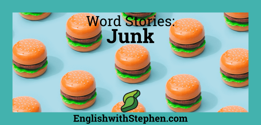 Picture of a bunch of burgers. Text: Word Stories - Junk by English with Stephen