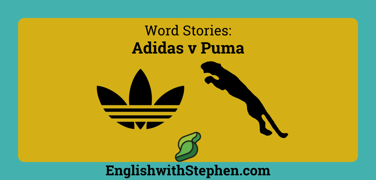 The stories behind the brand names for Adidas and Puma by English with Stephen