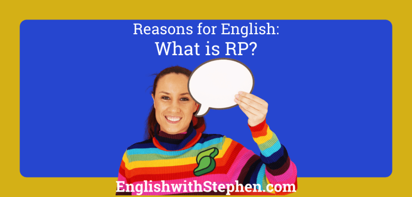 What is RP? by English with Stephen