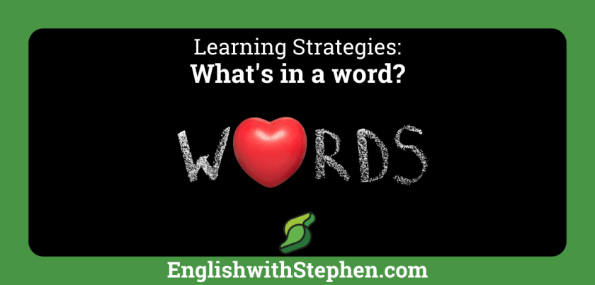 Everything you need to know about individual words by English with Stephen