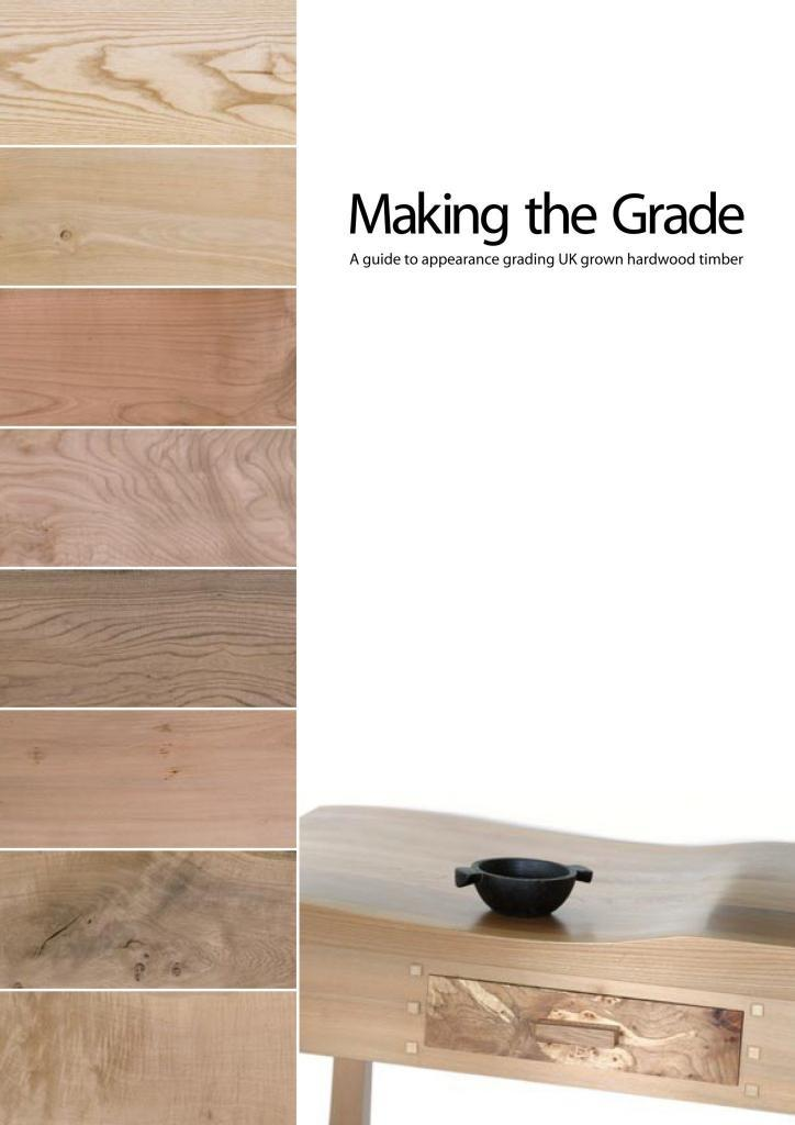Making the Grade a guide to british hardwood timber grading and grades with English Woodlands Timber