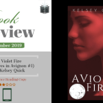 Book Review – A Violet Fire by Kelsey Quick