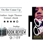 Review – On the Come Up by Angie Thomas