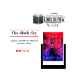 Review – The Black Sky by Timothy D. Minneci