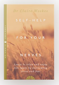 Self-Help for Your Nerves by Claire Weekes (book cover)