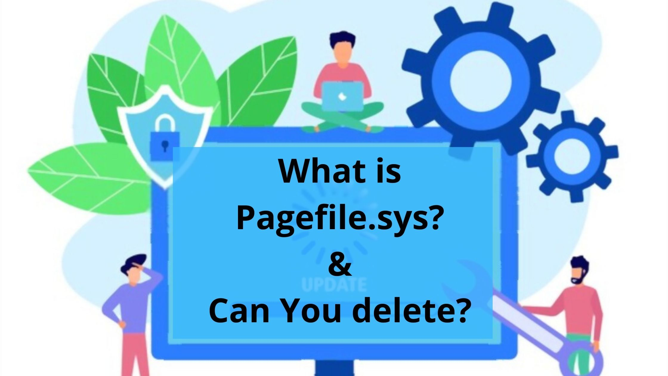 what is pagefile.sys in Windows 10