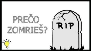 Proč nejsme nesmrtelní?