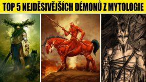 Démoni z mytologie nahání strach dodnes