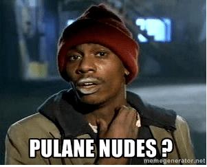 Pulane Nudes