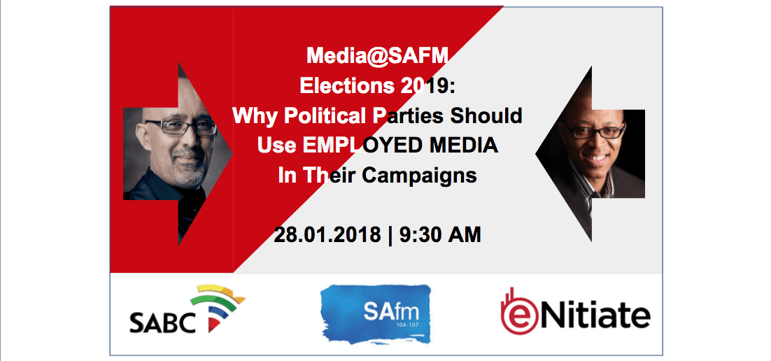 MediaSAFM Why Political Parties Should Use EMPLOYED MEDIA For Their 2019 Election Campaigns