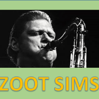 ズート・シムズ:ジャズの楽しさ満載、ズートの名作、名盤一挙に紹介