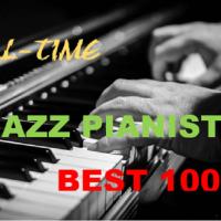 オールタイム・ジャズ・ピアノ・プレイヤー・ベスト100