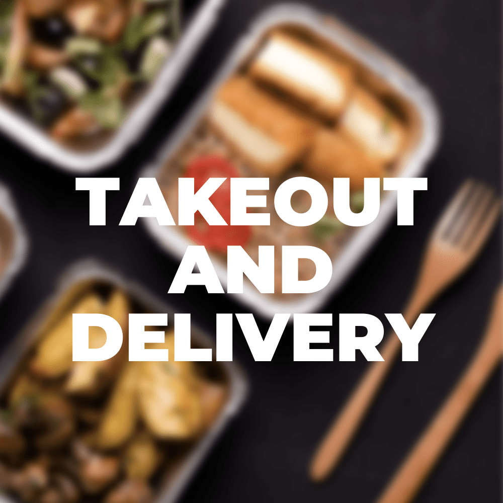 Indoor and Outdoor Dining, Takeout, and delivery