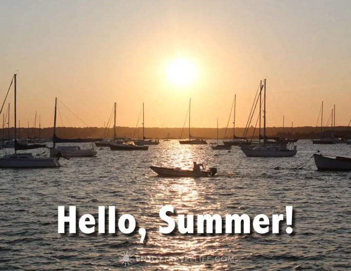 Marina in Jamestown Rhode Island with inspirational travel quote: Hello, Summer!