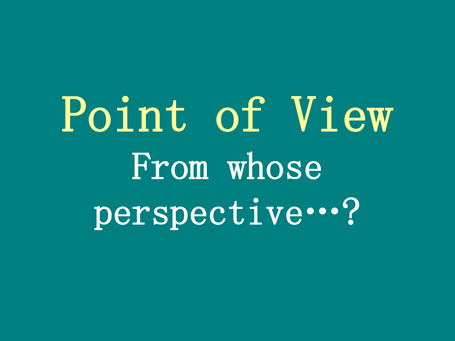 Quotes About Points Of View Quotesgram