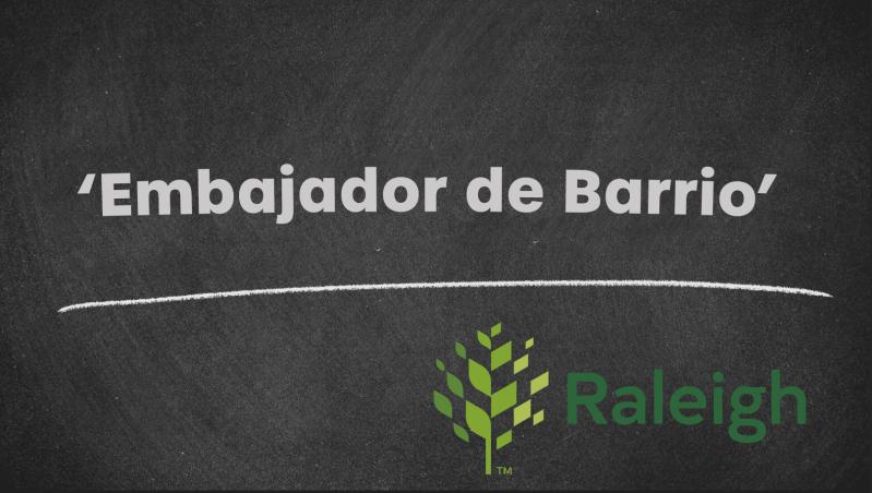 Embajador de Barrio Latino en Raleigh