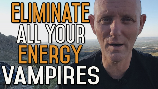 How to Get Rid of Your Energy Vampires?