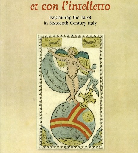 Two Sixteenth Century Essays on the Meaning of Tarot Cards