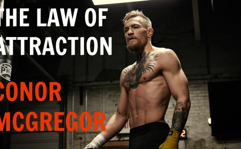 Conor McGregor Explains How To Visualize, Manifest and Realize Your Dreams.