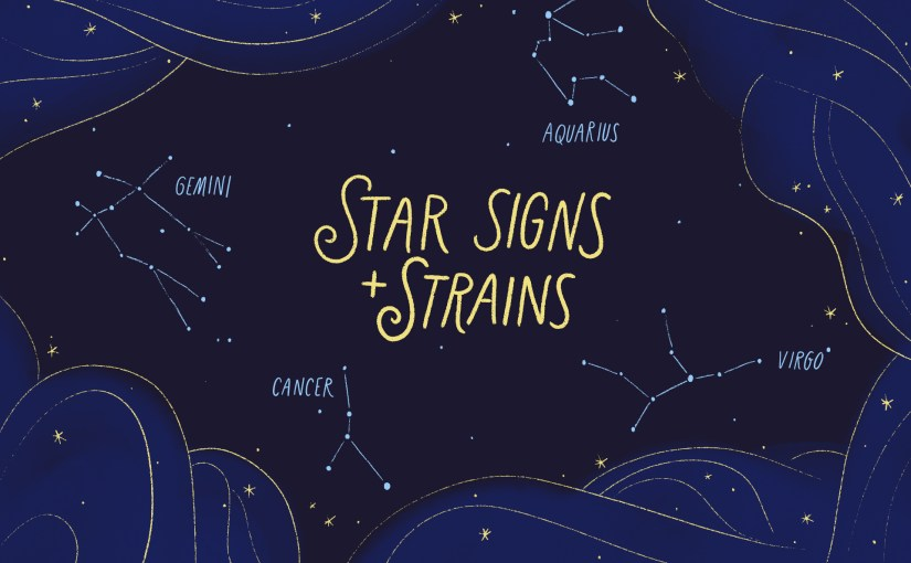 Star Signs + Strains: February 2019 Horoscopes | Leafly