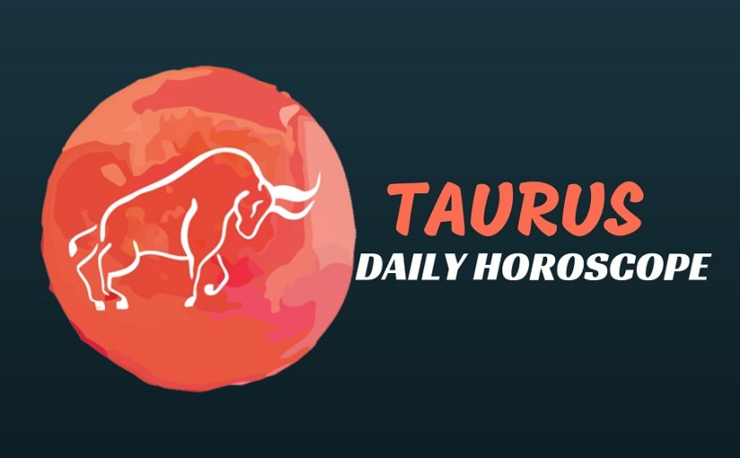 Taurus Daily Horoscope: Thursday, February 14