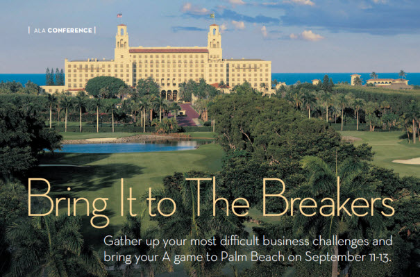 Bring It to The Breakers: ALA Goes to Palm Beach, Fla