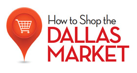 How to Shop the Dallas Market
