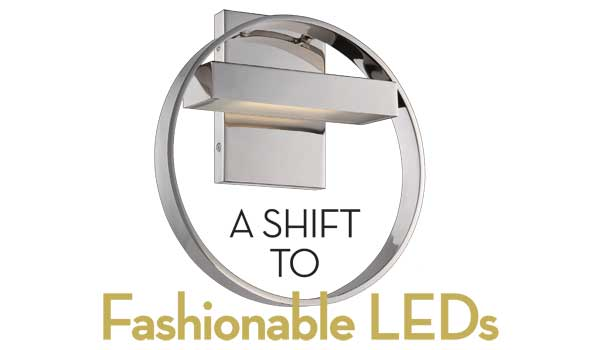 A Shift to Fashionable LEDs
