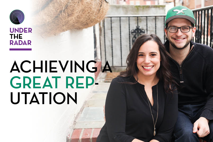Achieving a Great Rep-utation