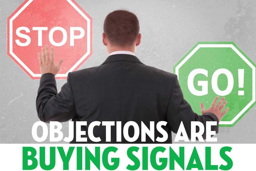 Objections Are Buying Signals