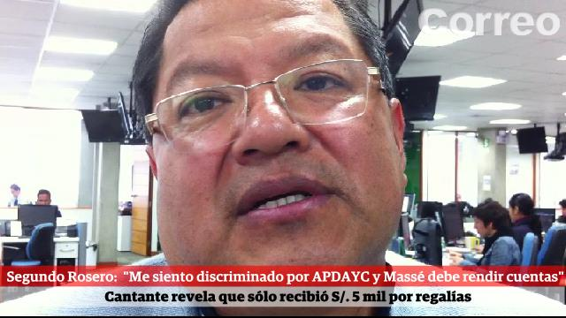 "Segundo Rosero: ""APDAYC me discrimina pero a Massé le paga S/. 2 millones"""