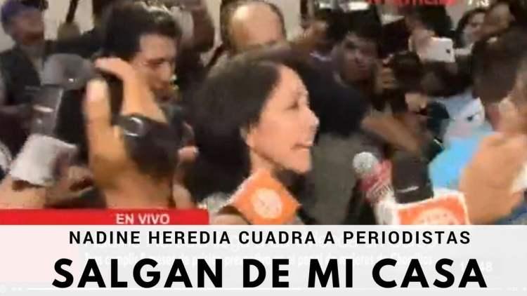 Nadine Heredia reacciona contra la prensa