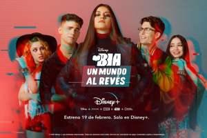Disney+ estrena en exclusiva Bia: Un mundo al revés