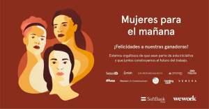 """""""Mujeres para el Mañana"""": Estas son las ganadoras de la iniciativa de WeWork & Softbank"""