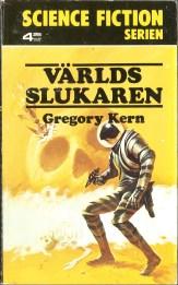 Gregory Kern, Världsslukaren [The Eater of Worlds] (1975 - Lindfors Förlag, Science Fiction Serien [15]), cover by Jack Gaughan.