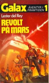 Lester del Rey, Revolt på Mars [Badge of Infamy] (1985)