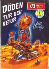 Neil Charles, Döden tur och retur [Twentyfour Hours] (1957 - Pingvinförlaget, Atom-boken [10])