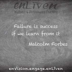 """Malcolm Forbes quote on Enliven Wellness Coaching Chalkboard reading, """"Failure is success if we learn from it."""""""