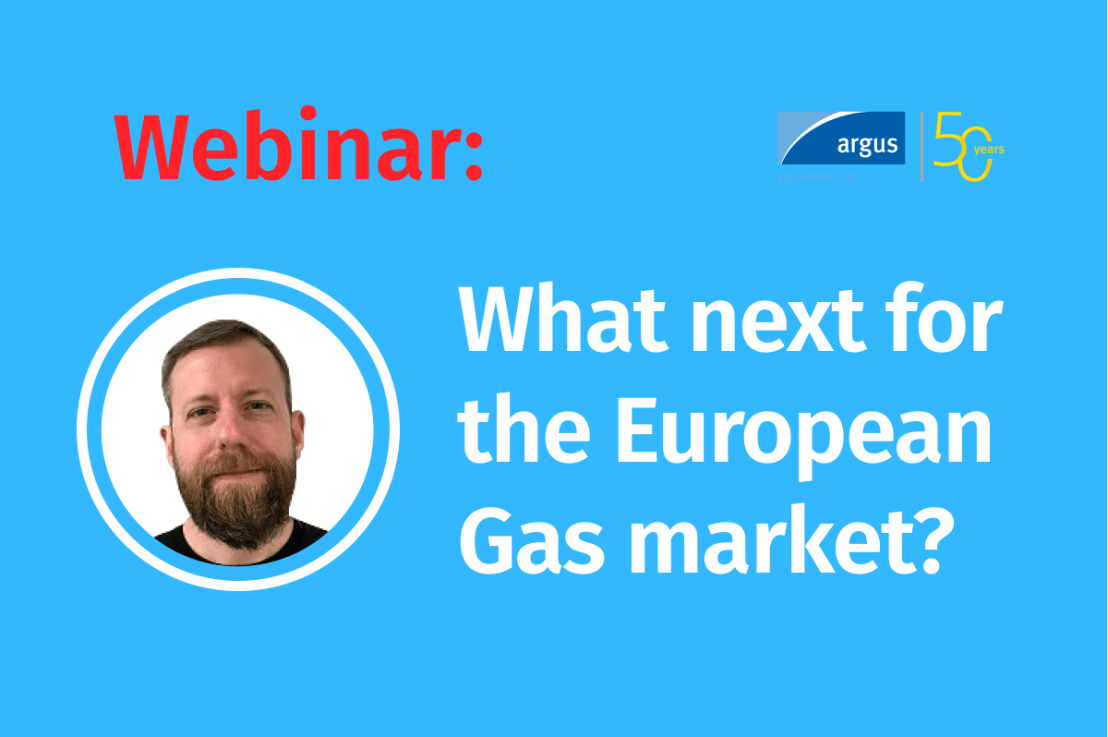 LIVE Webinar-What next for the European Gas market?