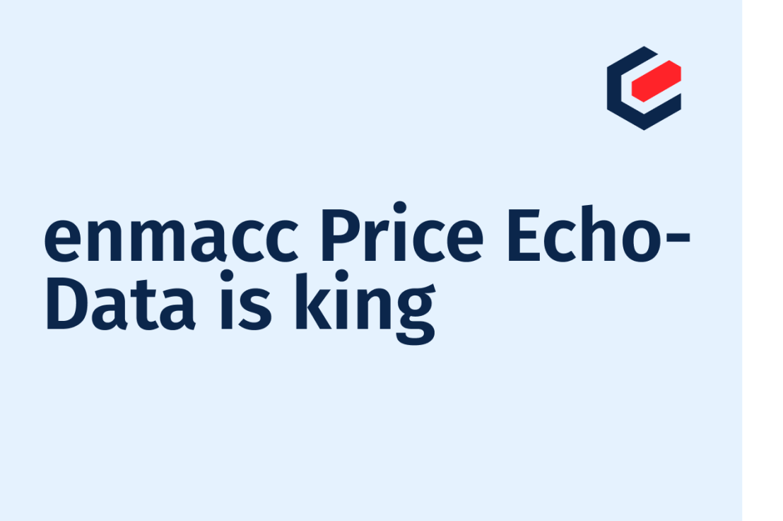 Data is King enmacc Price Echo